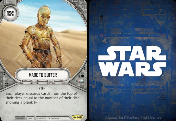 C-3PO - Made to suffer card - Star Wars Destiny - Way of the force 148 ©FFG
